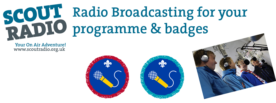 Broadcasting and radio now part of Scout programme
