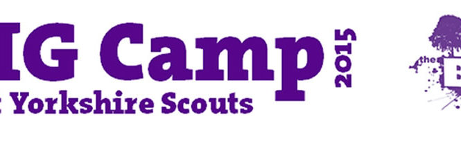 Scout Radio Heading to West Yorkshire for BIG CAMP 2015