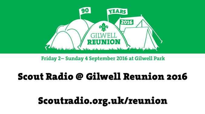 Scout Radio @ Gilwell Reunion 2016
