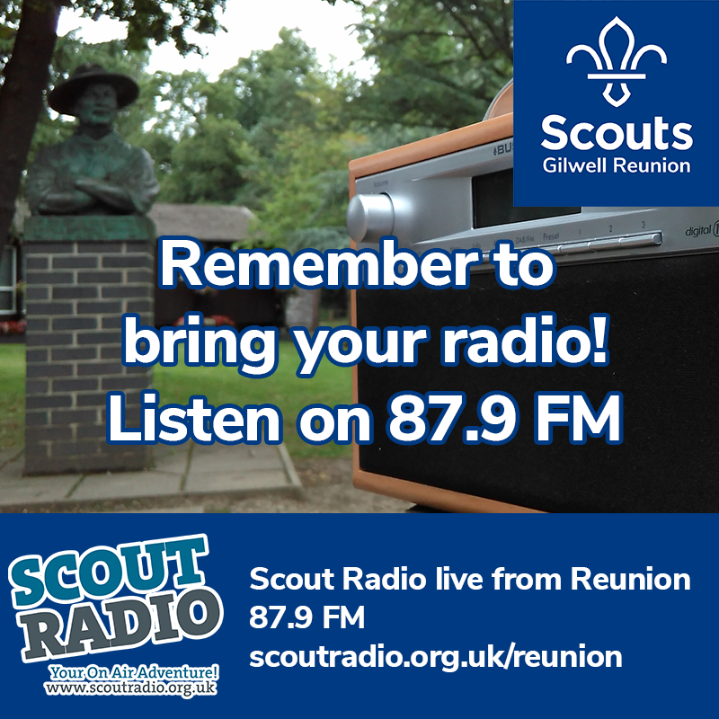 Scout Radio @ Gilwell Reunion 2018