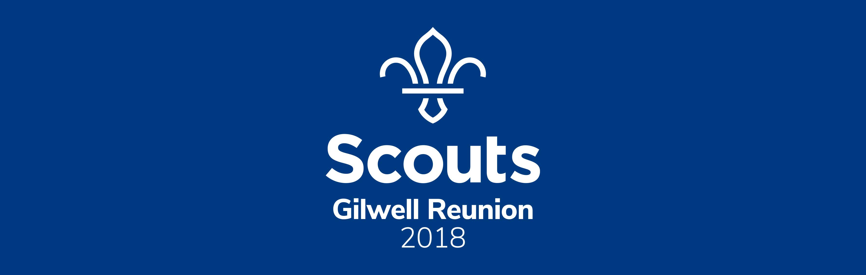 Gilwell Reunion 2018 is open.
