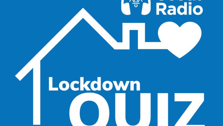 Scout Radio Lockdown Quiz